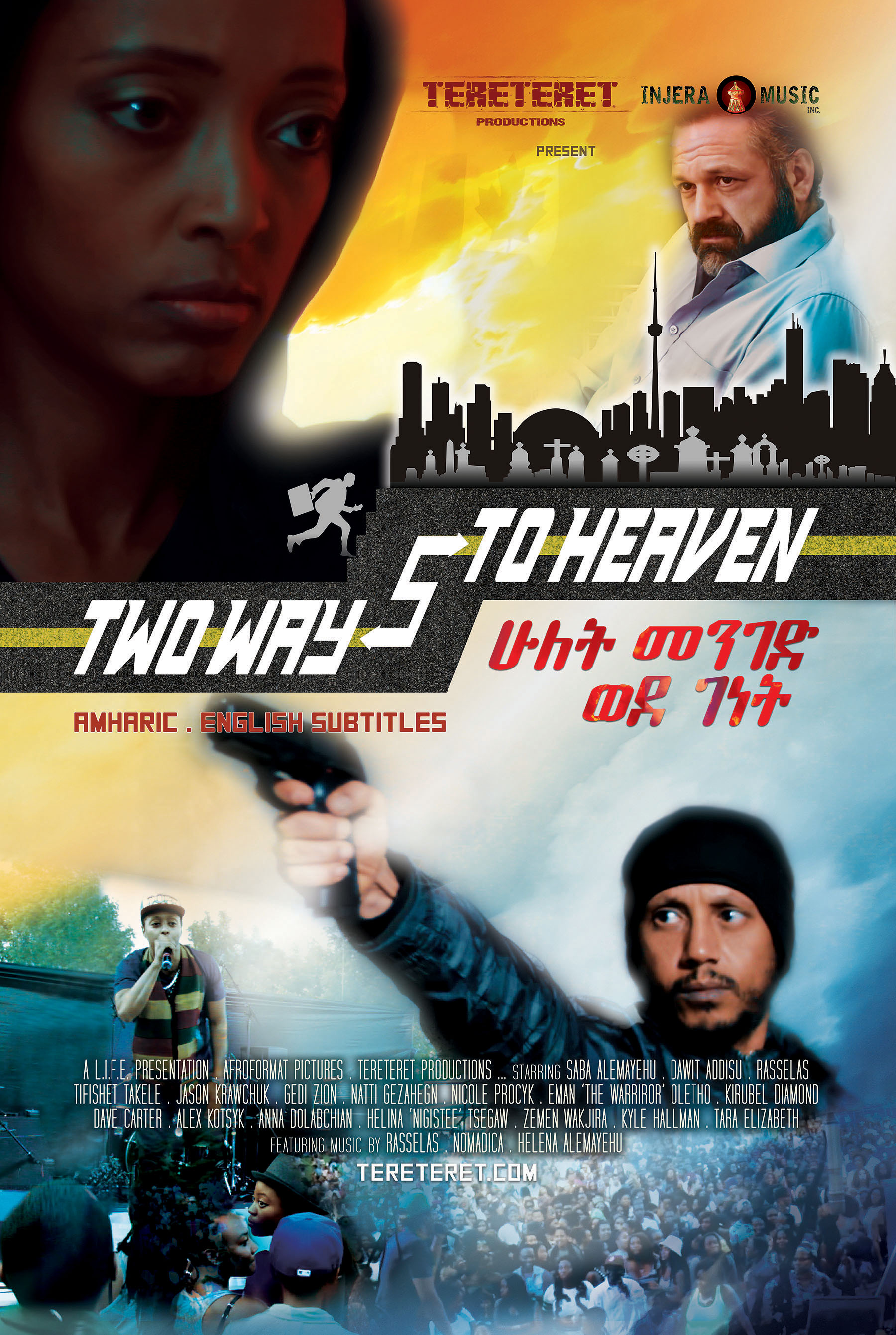 two ways to heaven tereteret productions teret screening movie film ethiopian canadian toronto canada ethiopia saba sabina sabasabina dawit addisu rasselas rawmny wildcat actor actress celebrity ኢትዮጵያ ሁለት መንገድ ወደ ገነት ሳባ ሳቢና ዳዊት አዲሱ ራሴላስ ፊልም ተረትተረት ተረት poster