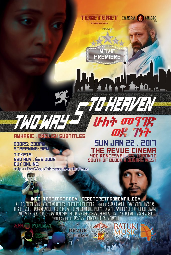 two ways to heaven - tereteret productions amharic movie ethiopian canadian toronto revue cinema saba sabina rasselas dawit